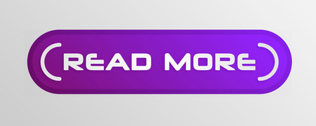 Read more button. Read More creative concept for websites, retail stores, advertising.