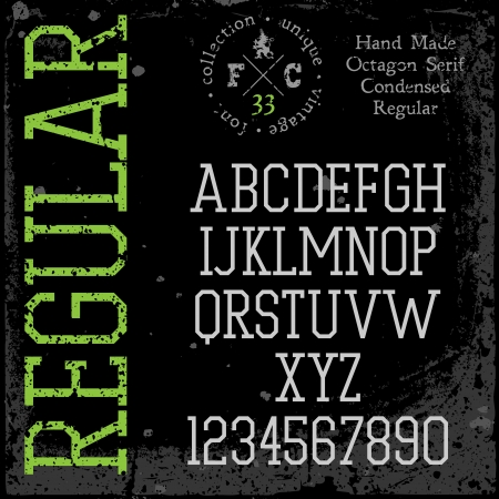 serif: Handmade retro font  Slab serif condensed type  Grunge textures placed in separate layers  Vector illustration