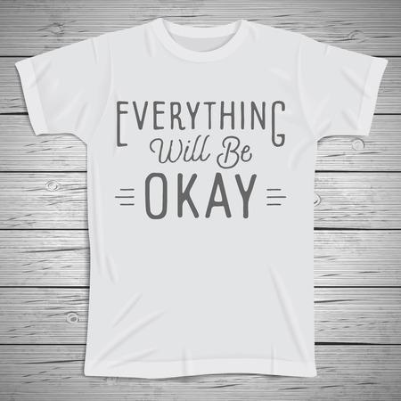 slogan: Hand drawn lettering slogan on t-shirt background. Vector illustration. Illustration