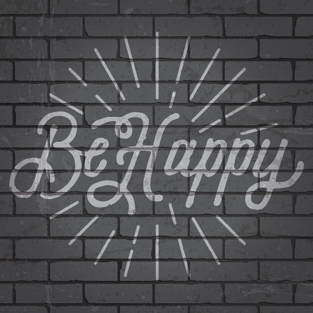 eslogan: Hand drawn lettering slogan on grunge gray brick wall background. Vector illustration.