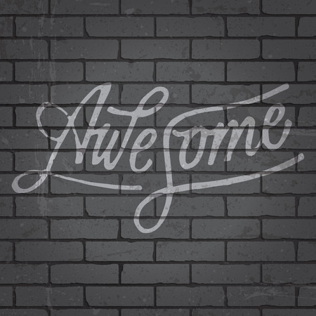 dirty hands: Hand drawn lettering slogan on grunge gray brick wall background. Vector illustration.