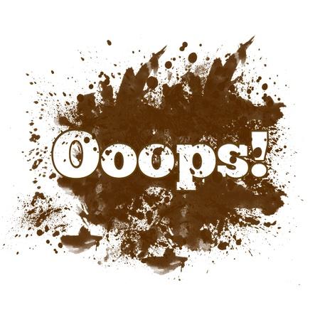 blunder: Ooops - Messy Blot