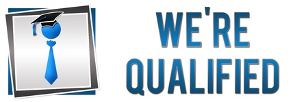 qualified: We Are Qualified