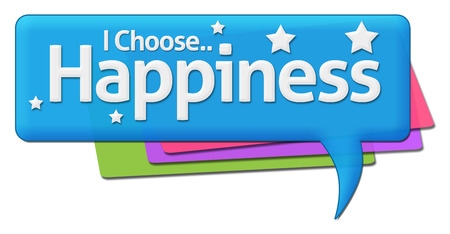comment: I Choose Happiness Colorful Comment Symbol