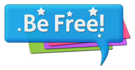 comment: Be Free Colorful Comment Symbol Stock Photo