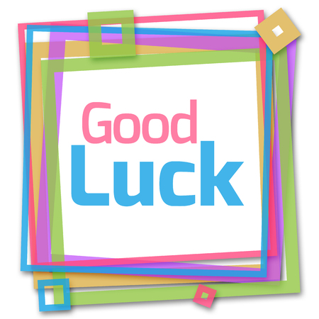good: Good Luck Colorful Frame