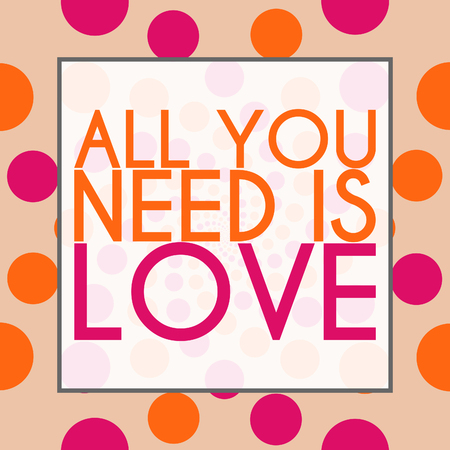 need: All You need Is Love Peach Pink