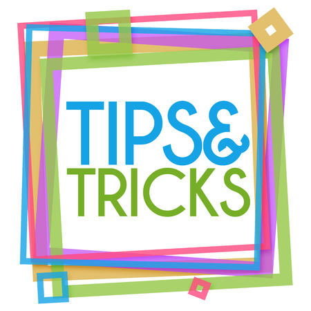 hints: Tips And Tricks Colorful Square Frame