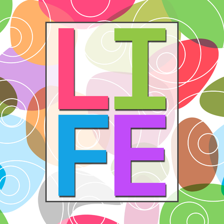 living wisdom: Life Text Colorful Abstract Background