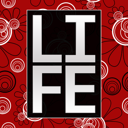 living wisdom: Life Text Red Black Floral Background