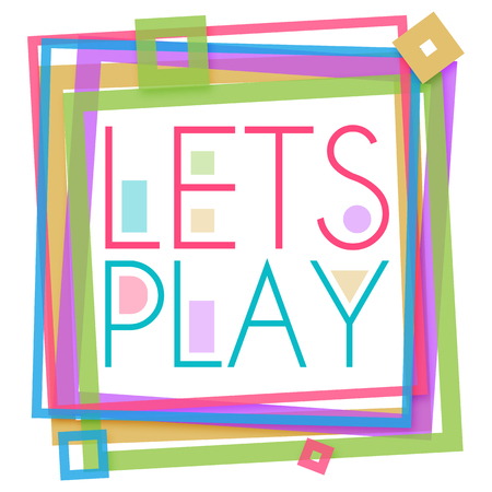 Lets Play Colorful Frame Square Stock Photo - 46984289