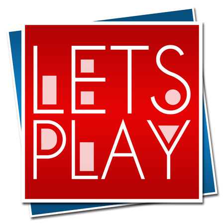 Lets Play Text Red Blue Block Stock Photo - 46983632