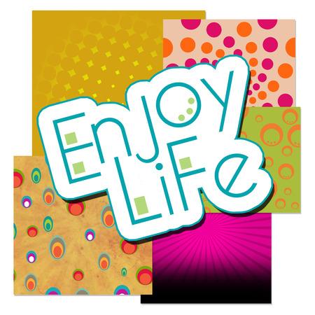enjoy life: Enjoy Life Various Colorful Background