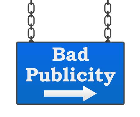 publicit�: Bad Publicity Signboard