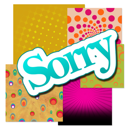 Sorry Text Over Various Backgrounds