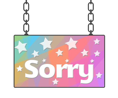 remorse: Sorry Colorful Signboard