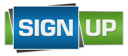 join here: Sign Up Green Blue Horizontal
