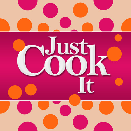 culinary skills: Just Cook It Pink Orange Dots Square