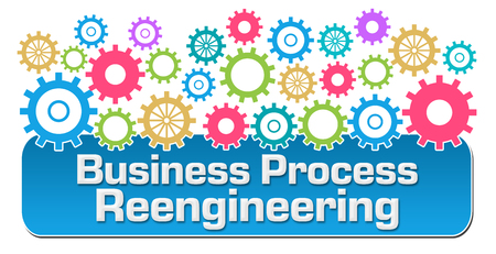 business process reengineering: Business Process Reengineering Colorful Gears