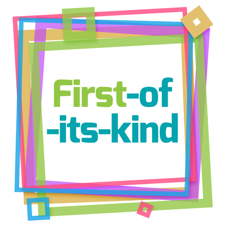 kind of: First Of Its Kind Colorful Frame
