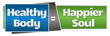 happier: Healthy Body Happier Soul Green Blue Stock Photo