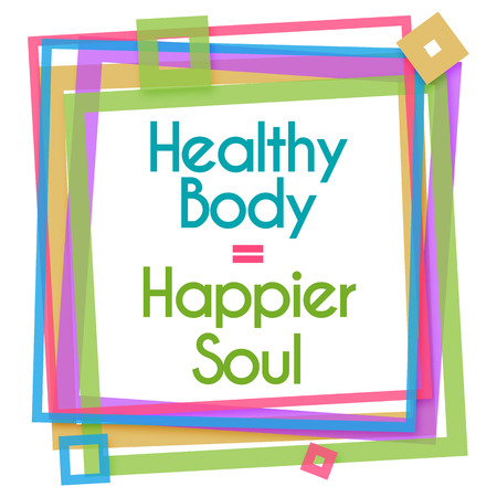 happier: Healthy Body Happier Soul Colorful Frame