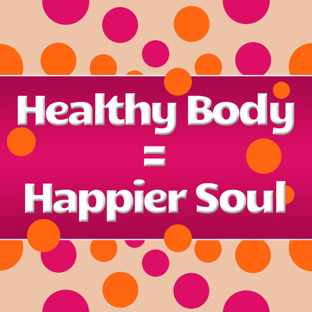 mind body soul: Healthy Body Happier Soul Peach Pink Dots