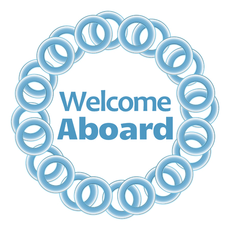 aboard: Welcome Aboard Text Inside Blue Rings Circular Stock Photo