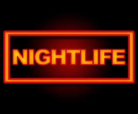 nightlife: Nightlife Neon Sign