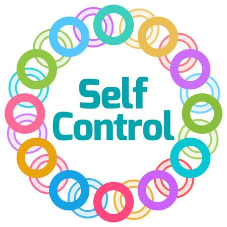 self control: Self Control  Colorful Rings Circular