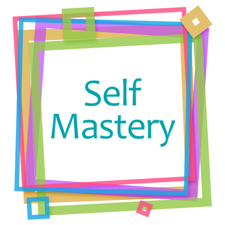 mastery: Self Mastery Colorful Frame