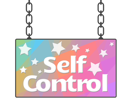 self realization: Self Control Colorful Signboard