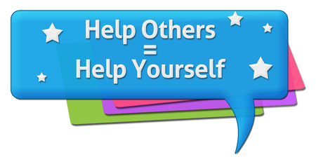 helping others: Help Others Help Yourself Colorful Comment Symbols