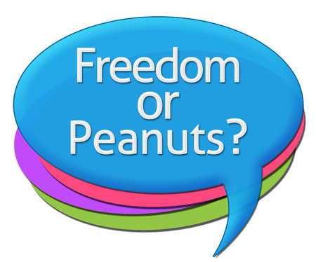 job satisfaction: Freedom Or Peanuts Colorful Comments Symbols Stock Photo