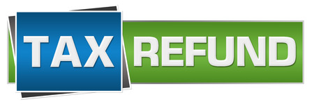 tax refund: Tax Refund Green Blue Horizontal