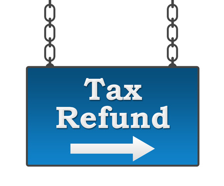 chartered accountant: Tax Refund Blue Signboard