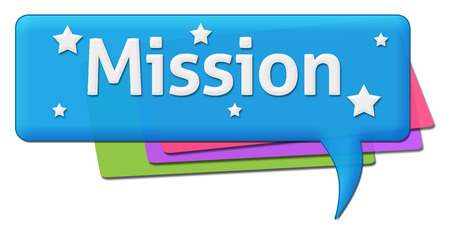 commitments: Mission Colorful Comment Symbols Stock Photo