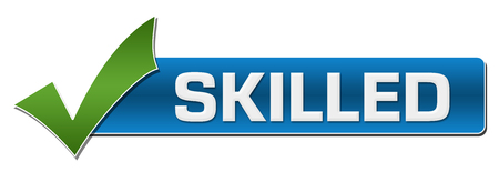 skilled: Skilled With Green Tickmark Stock Photo