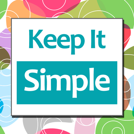 uncomplicated: Keep It Simple Colorful Background Stock Photo