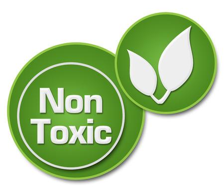 non  toxic: Non Toxic Two Green Circles