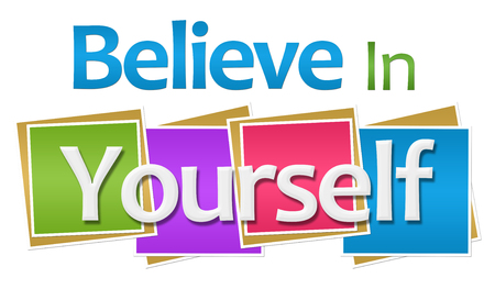 yourself: Believe In Yourself Colorful Squares