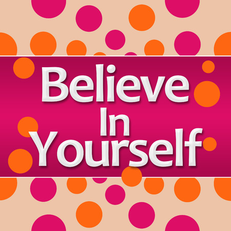 Believe In Yourself Pink Orange Dots Square