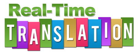 realtime: Real-Time Translation Professional Colorful Stock Photo
