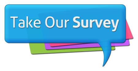 Nehmen Sie an unserer Umfrage teil Bunte Kommentar Symbol