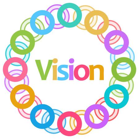 long term goal: Vision Colorful Rings Circular