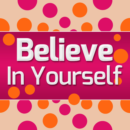 Believe In Yourself Pink Orange Dots Background