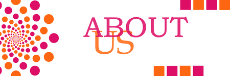 about us: About Us Pink Orange Dots Horizontal