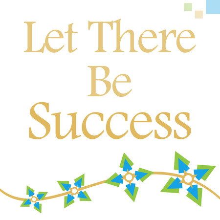 let: Let There Be Success Green Blue Floral Elements