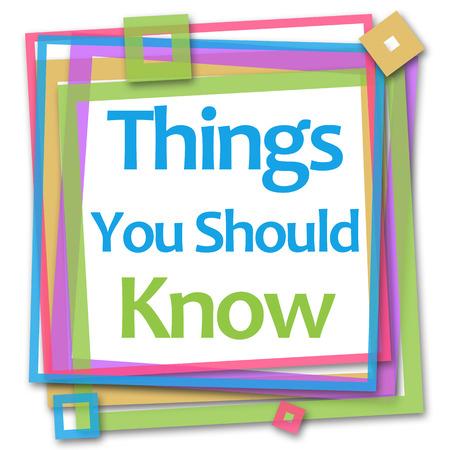 Choses que vous devez savoir cadre coloré Banque d'images - 64007056