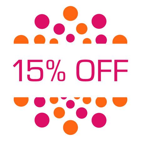 fifteen: Fifteen Percent Off Pink Orange Dots Circular